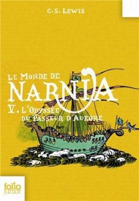 """Afficher """"Monde de Narnia (Le) n° 5 Odyssée du Passeur d'Aurore (L')"""""""