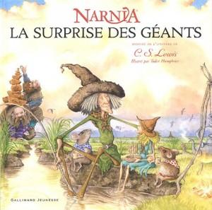 """Afficher """"Chroniques de Narnia La surprise des géants"""""""