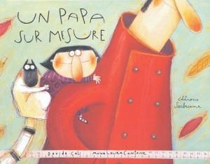 """Afficher """"Un papa sur mesure"""""""