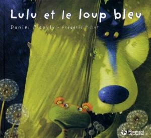 """Afficher """"Lulu Vroumette Lulu et le loup bleu"""""""