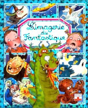 "Afficher ""Imagerie du fantastique (L')"""