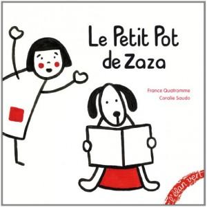 """Afficher """"Le petit pot de Zaza"""""""