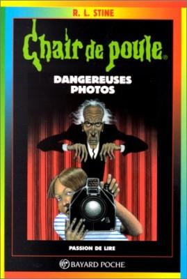 """Afficher """"Chair de poule n° 3 Dangereuses photos"""""""