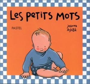 vignette de 'Les petits mots (Ashbé, Jeanne)'