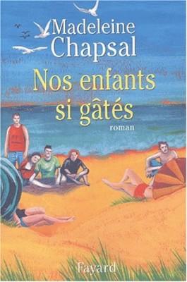 """Afficher """"Nos Enfants si gâtés"""""""