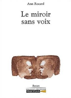 """Afficher """"Le miroir sans voix"""""""