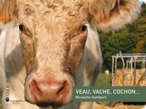"""Afficher """"Veau, vache, cochon"""""""