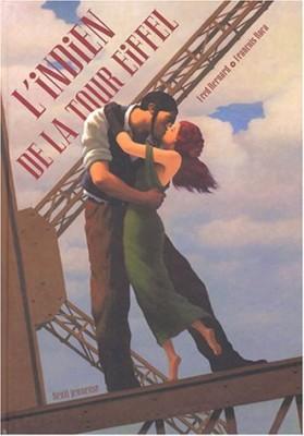 """Afficher """"L'Indien de la tour Eiffel"""""""