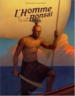 """Afficher """"L'Homme Bonsaï"""""""