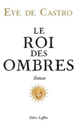 """Afficher """"Le roi des ombres"""""""