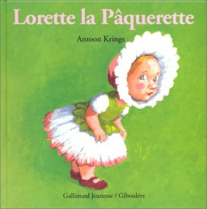 """Afficher """"Lorette la pâquerette"""""""