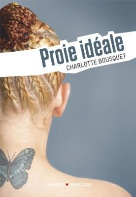 """Afficher """"Proie idéale"""""""