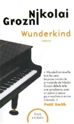 vignette de 'Wunderkind (Nikolai GROZNI)'