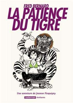 """Afficher """"une aventure de Jeanne Picquigny n° 3 La patience du tigre"""""""