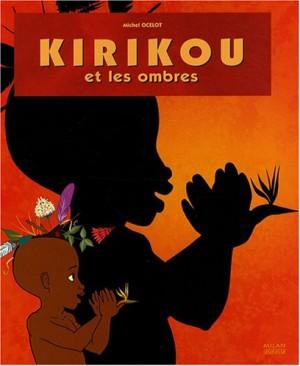 """Afficher """"Kirikou et les ombres"""""""