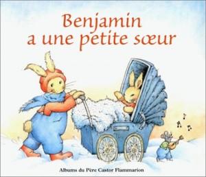 "Afficher ""Benjamin a une petite soeur"""