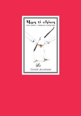 """Afficher """"Mon ti chien"""""""