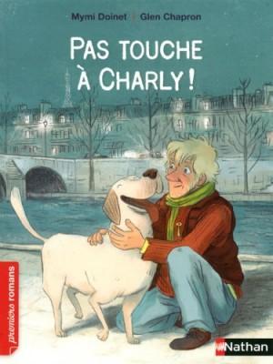"""Afficher """"Pas touche à Charly !"""""""