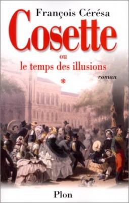 """Afficher """"Cosette ou Le temps des illusions"""""""