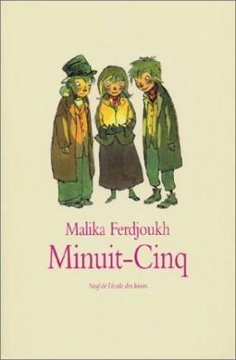 vignette de 'Minuit-Cinq (Malika Ferdjoukh)'