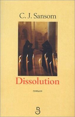vignette de 'Dissolution (C.J. Sansom)'