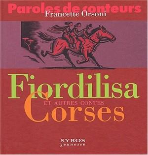 """Afficher """"Fiordilisa et autres contes corses"""""""