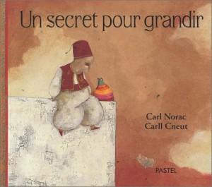 """Afficher """"Un Secret pour grandir"""""""