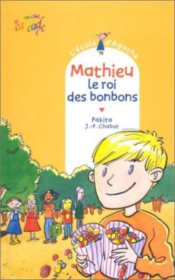 """Afficher """"L'école d'Agathe n° 2 Mathieu, le roi des bonbons"""""""