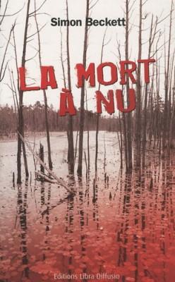 """Afficher """"La Mort à nu"""""""