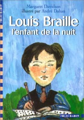 """Afficher """"Louis Braille, l'enfant de la nuit"""""""