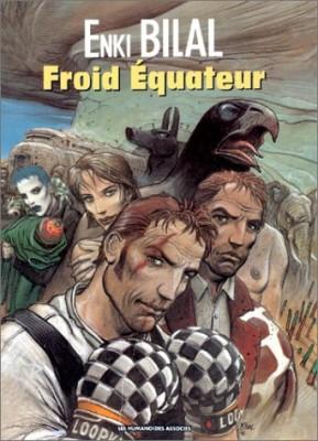"""Afficher """"Trilogie Nikopol n° 3 Froid Équateur"""""""