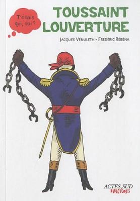 """Afficher """"Toussaint Louverture"""""""