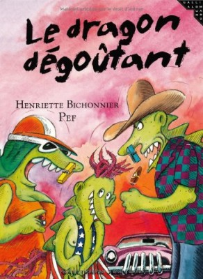 """Afficher """"Le dragon dégoûtant"""""""