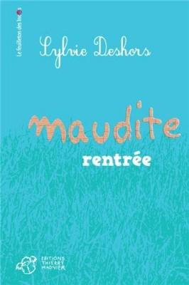 "Afficher ""Maudite rentrée"""