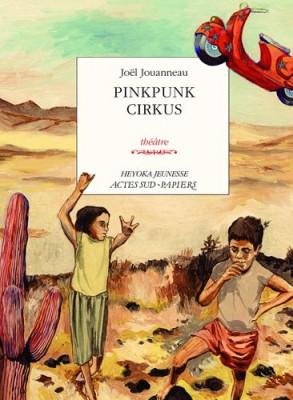"""Afficher """"Pinkpunk cirkus"""""""