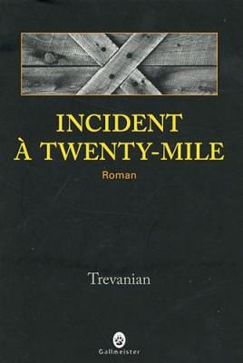 """Afficher """"Incident à Twenty-Mile"""""""