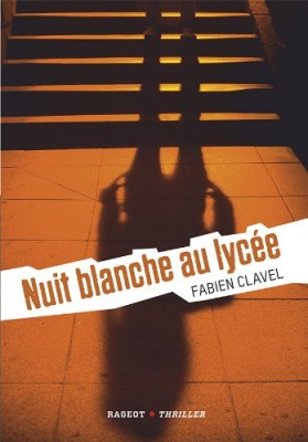 """Afficher """"Nuit blanche au lycée"""""""