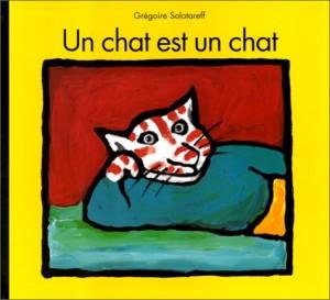 """Afficher """"Un chat est un chat"""""""