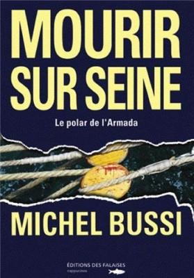 """Afficher """"Mourir sur Seine"""""""