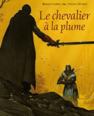 """Afficher """"Le chevalier à la plume"""""""