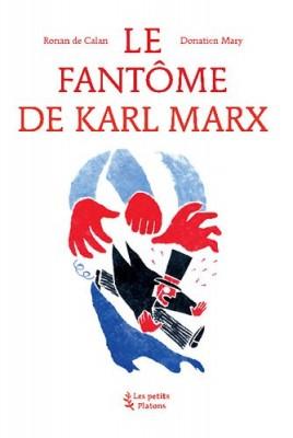 """Afficher """"Le fantôme de Karl Marx"""""""