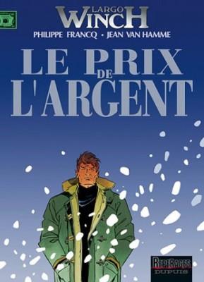"""Afficher """"Largo Winch n° 13 Le prix de l'argent"""""""
