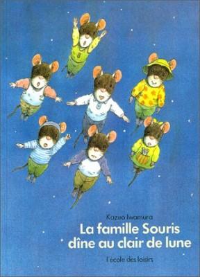 """Afficher """"La Famille Souris dîne au clair de lune"""""""