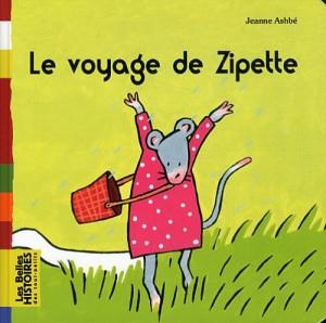 """Afficher """"Le voyage de Zipette"""""""