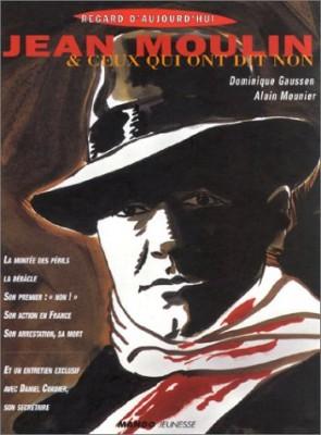 """Afficher """"Jean Moulin et ceux qui ont dit """"non !"""""""""""