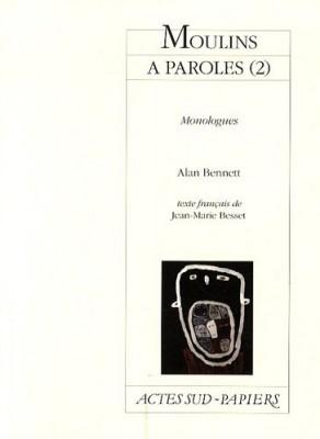 Couverture de Moulins à paroles : monologues n° 2 Moulins à paroles : monologues