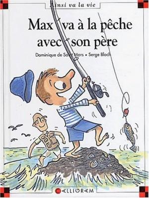 """Afficher """"Max et Lili n° 63 Max va à la pêche avec son père"""""""
