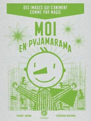 "Afficher ""Moi en pyjamarama"""