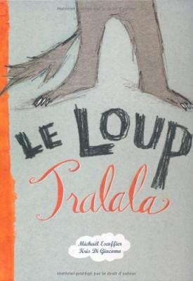 "Afficher ""Le loup Tralala"""