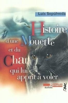 """Afficher """"Histoire d'une mouette et du chat qui lui apprit à voler"""""""